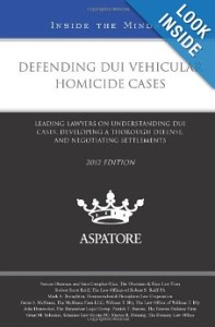 Defending DUI Vehicular Homicide Cases book cover